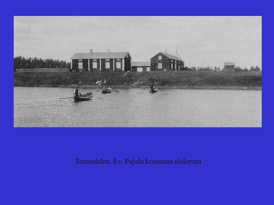 Tornedalen. Ev. Pajala kommun söderom