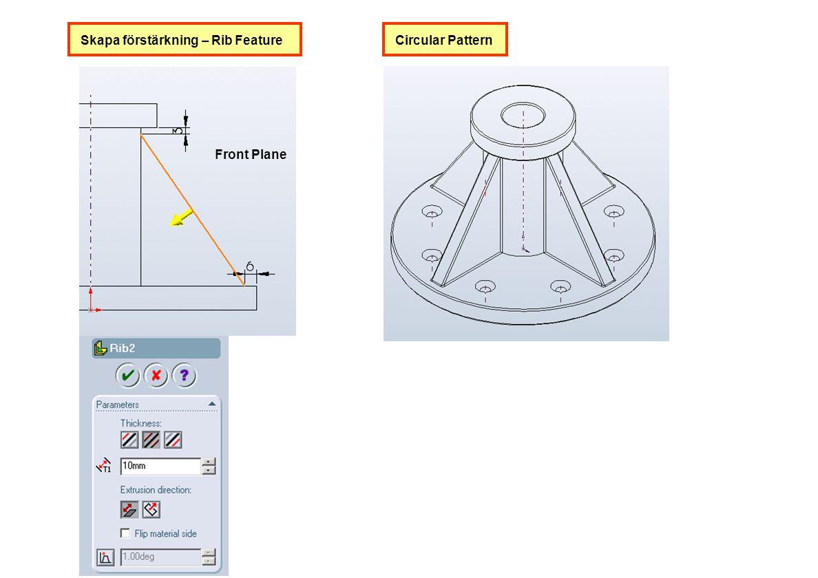 Skapa förstärkning – Rib FeatureCircular Pattern Front Plane