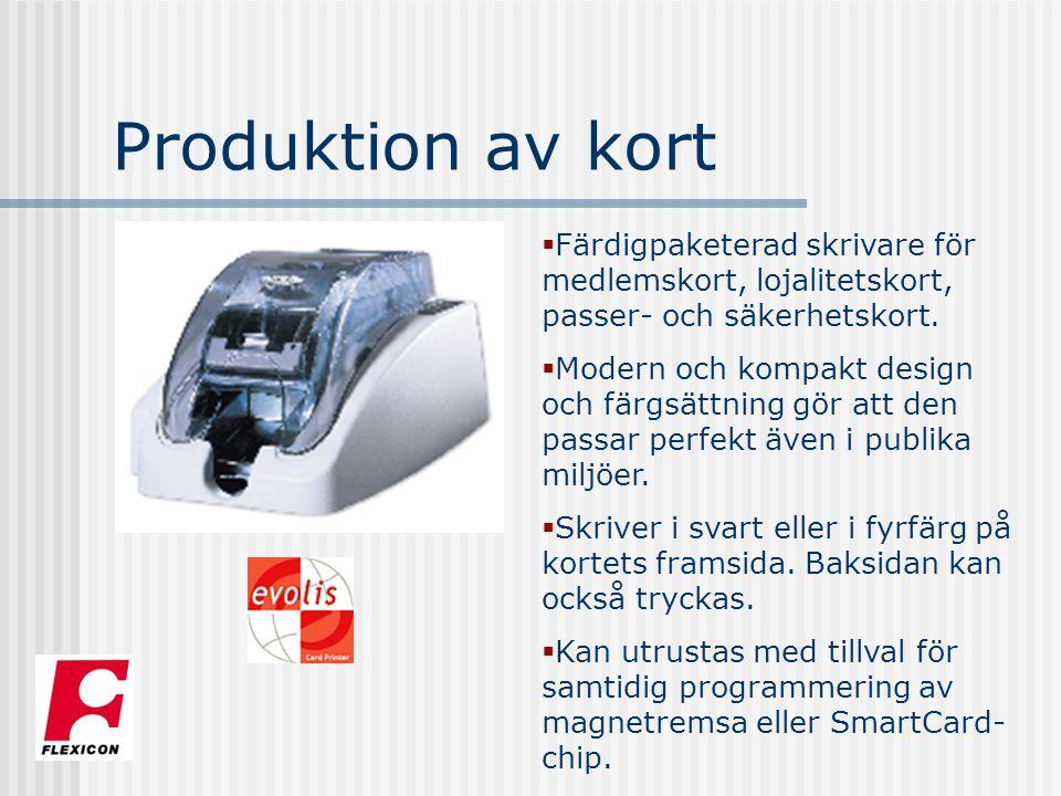 Produktion av kort  Färdigpaketerad skrivare för medlemskort, lojalitetskort, passer- och säkerhetskort.  Modern och kompakt design och färgsättning