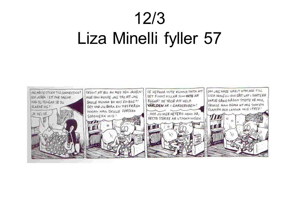 12/3 Liza Minelli fyller 57