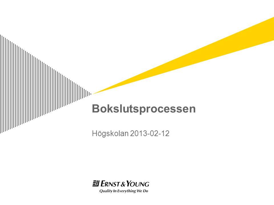 Bokslutsprocessen Högskolan 2013-02-12