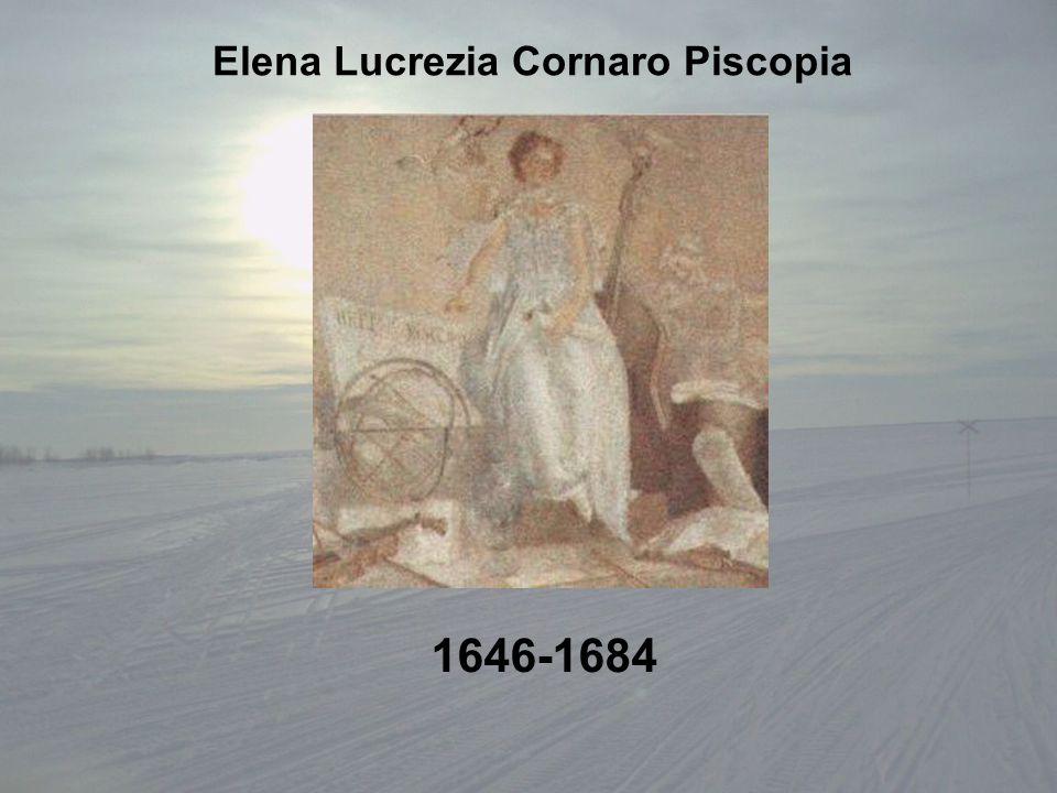 Elena Lucrezia Cornaro Piscopia 1646-1684
