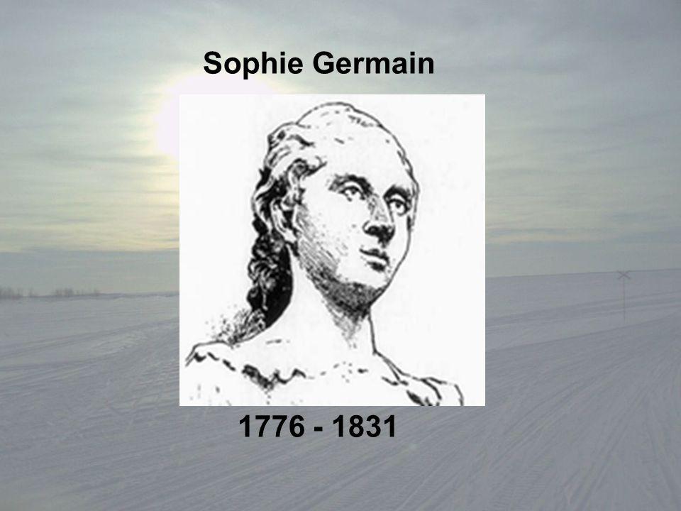 Sophie Germain 1776 - 1831