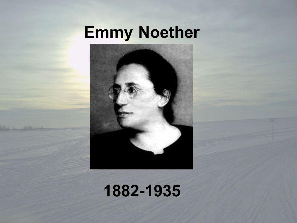 Emmy Noether 1882-1935