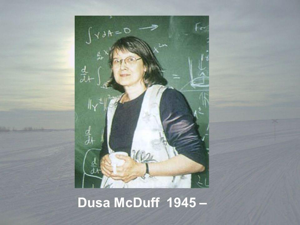 Dusa McDuff 1945 –