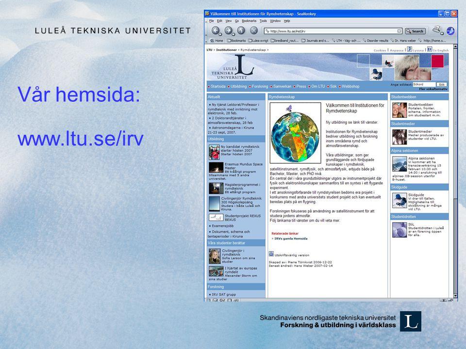 www.ltu.se/irv Vår hemsida:
