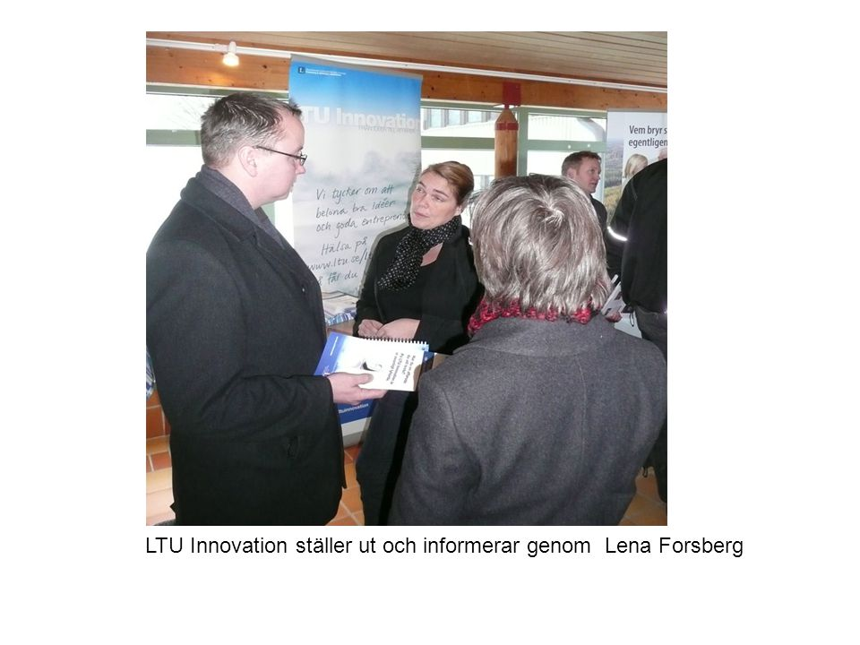 LTU Innovation ställer ut och informerar genom Lena Forsberg