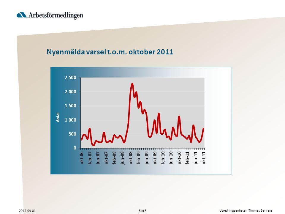 Bild 8 2014-09-01 Utredningsenheten Thomas Behrens Nyanmälda varsel t.o.m. oktober 2011
