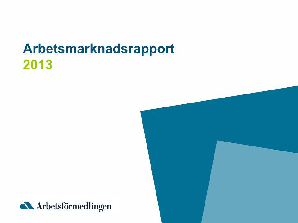 Arbetsmarknadsrapport 2013 _______________________________________ Kapitel 1: Arbetsförmedlingens verksamhet Kapitel 2: Utvecklingen på arbetsmarknaden (SCB ) Kapitel 3: Hur påverkar Arbetsförmedlingen arbetsmarknadens funktionssätt?