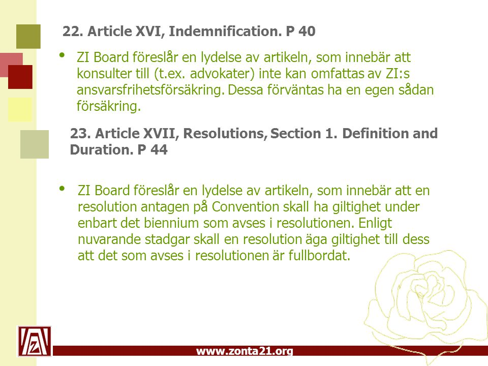 www.zonta21.org 22. Article XVI, Indemnification.