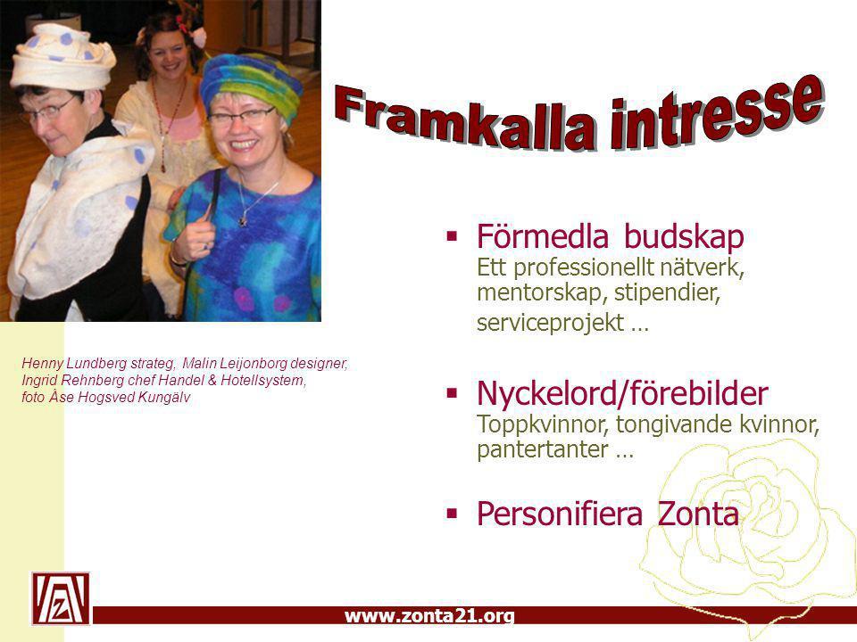 www.zonta21.org Efterlyst