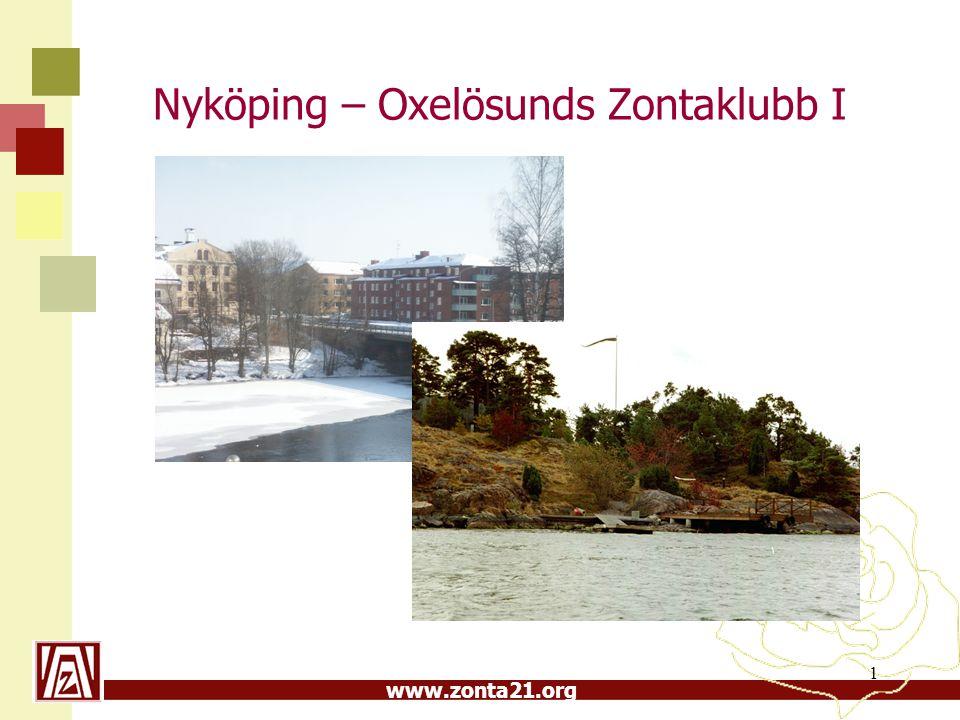 www.zonta21.org Nyköping – Oxelösunds Zontaklubb I 1