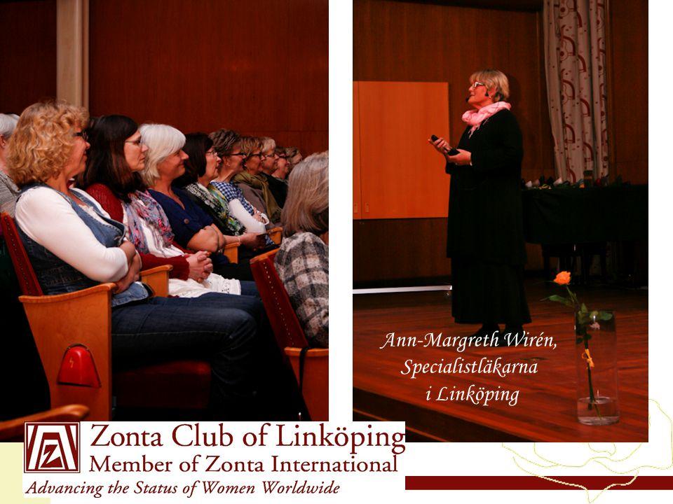 www.zonta21.org Ann-Margreth Wirén, Specialistläkarna i Linköping