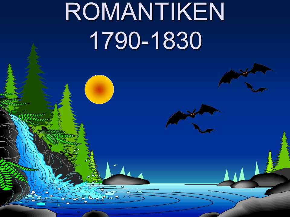ROMANTIKEN 1790-1830