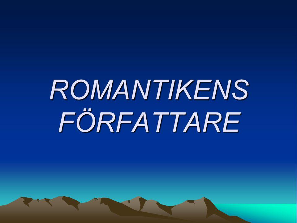 ROMANTIKENS FÖRFATTARE