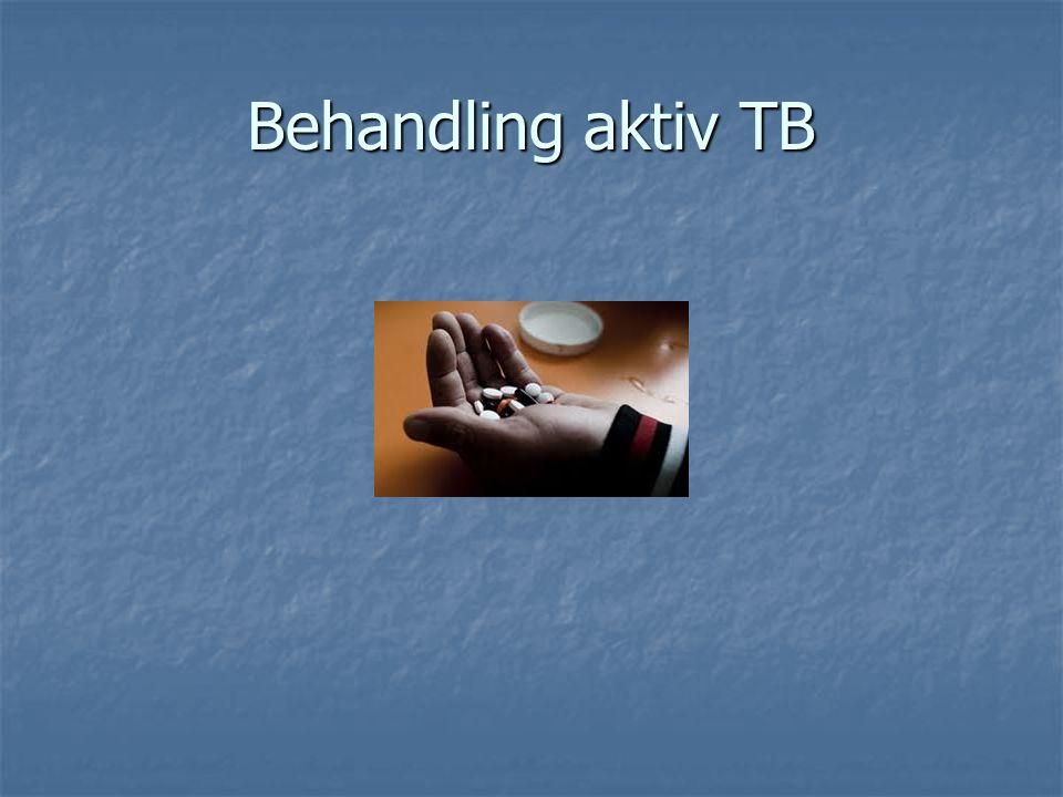 Behandling aktiv TB