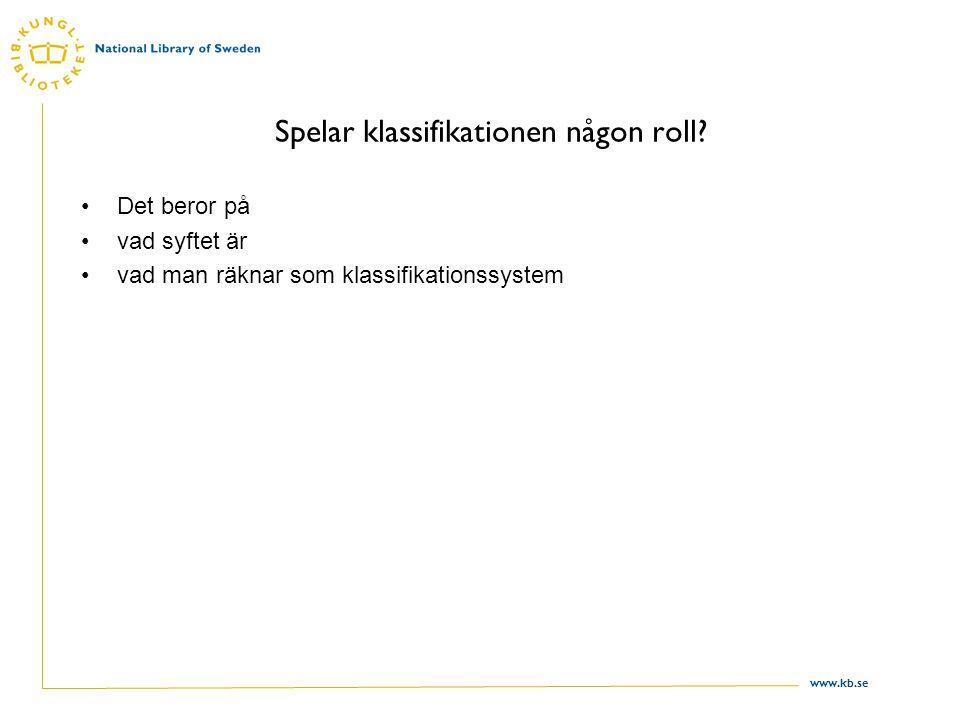 www.kb.se Spelar klassifikationen någon roll.