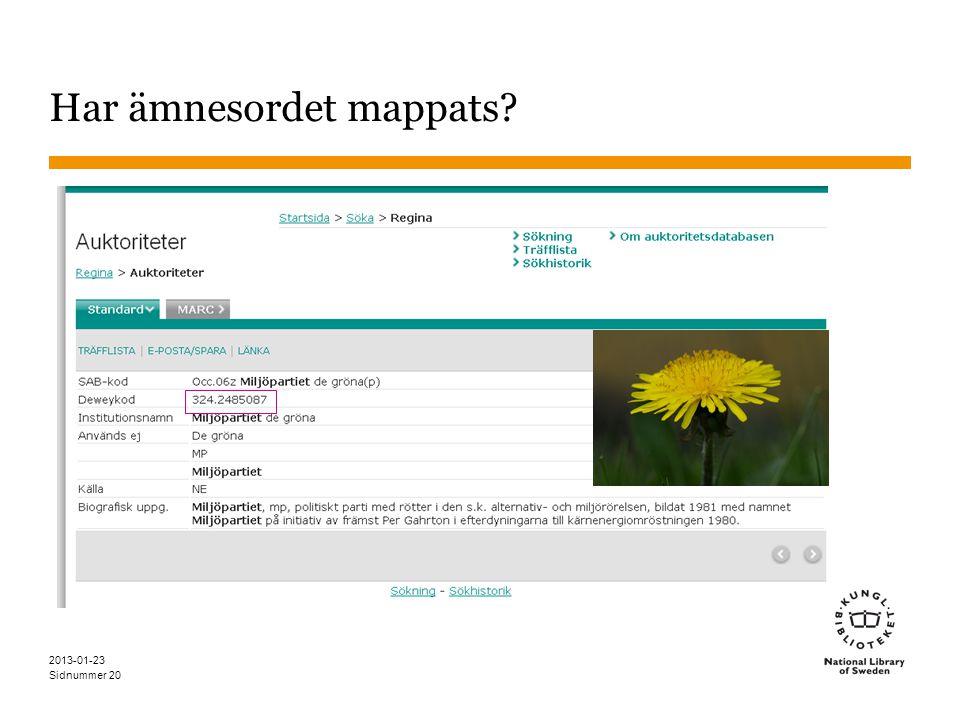 Sidnummer 2013-01-23 20 Har ämnesordet mappats