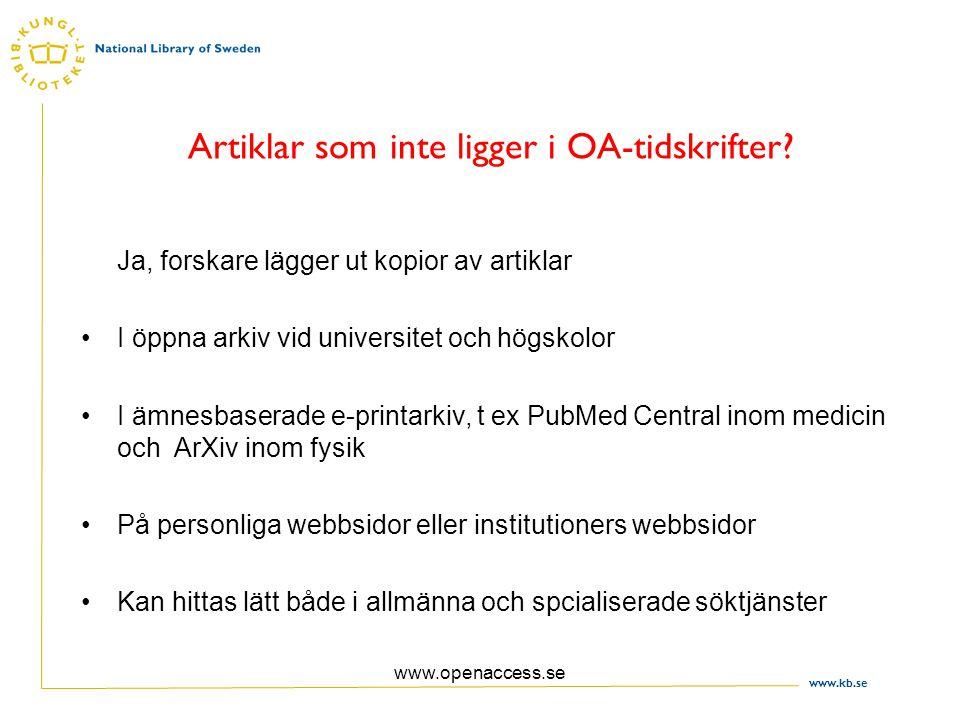 www.kb.se www.openaccess.se Så vilka är fördelarna med Open Access.