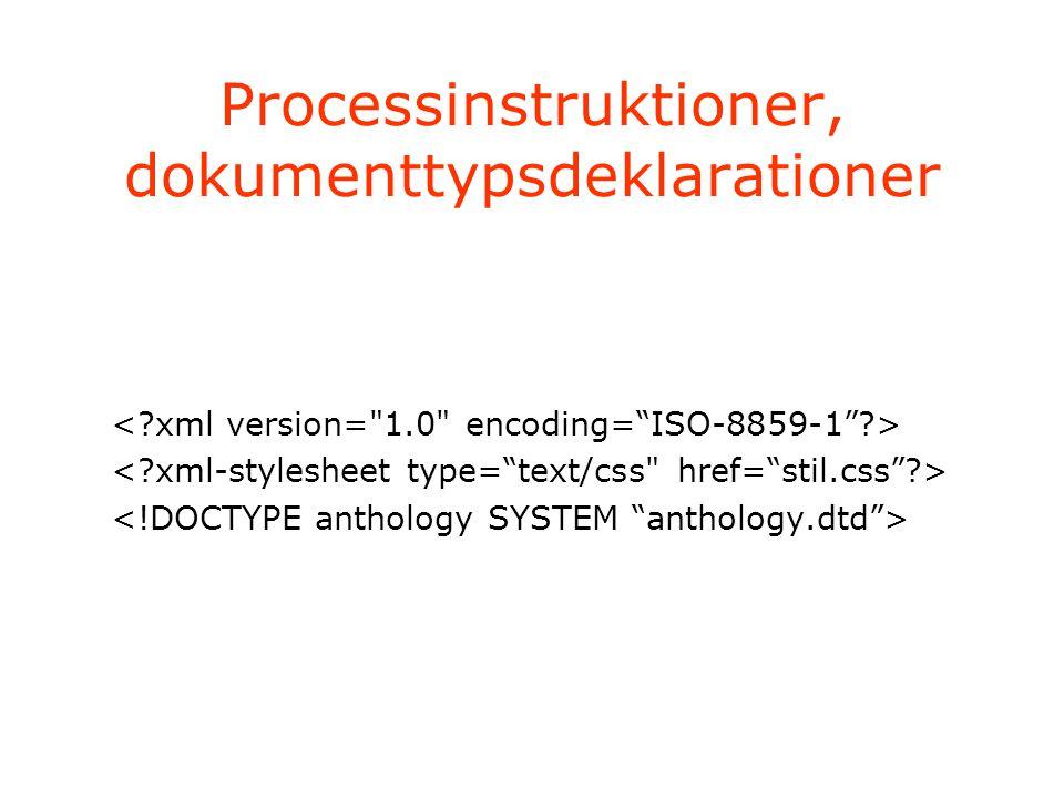 Processinstruktioner, dokumenttypsdeklarationer