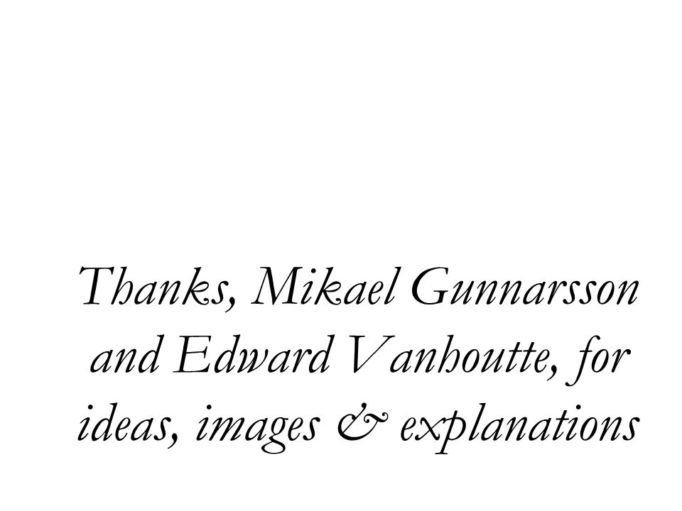 Thanks, Mikael Gunnarsson and Edward Vanhoutte, for ideas, images & explanations