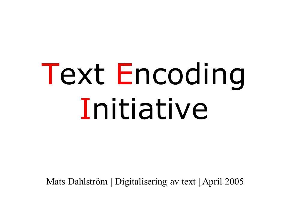 Prologen XML-deklaration Dokumenttypsdeklaration <DOCTYPE TEI.2 PUBLIC -//TEI P4//DTD Main Document Type//EN http://www.adm.hb.se/personal/mg/di g/XMLLab/masterx.dtd>