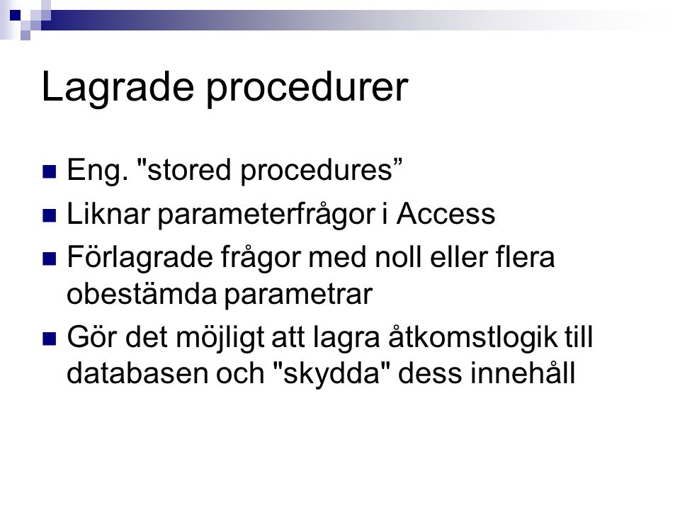Lagrade procedurer Eng.