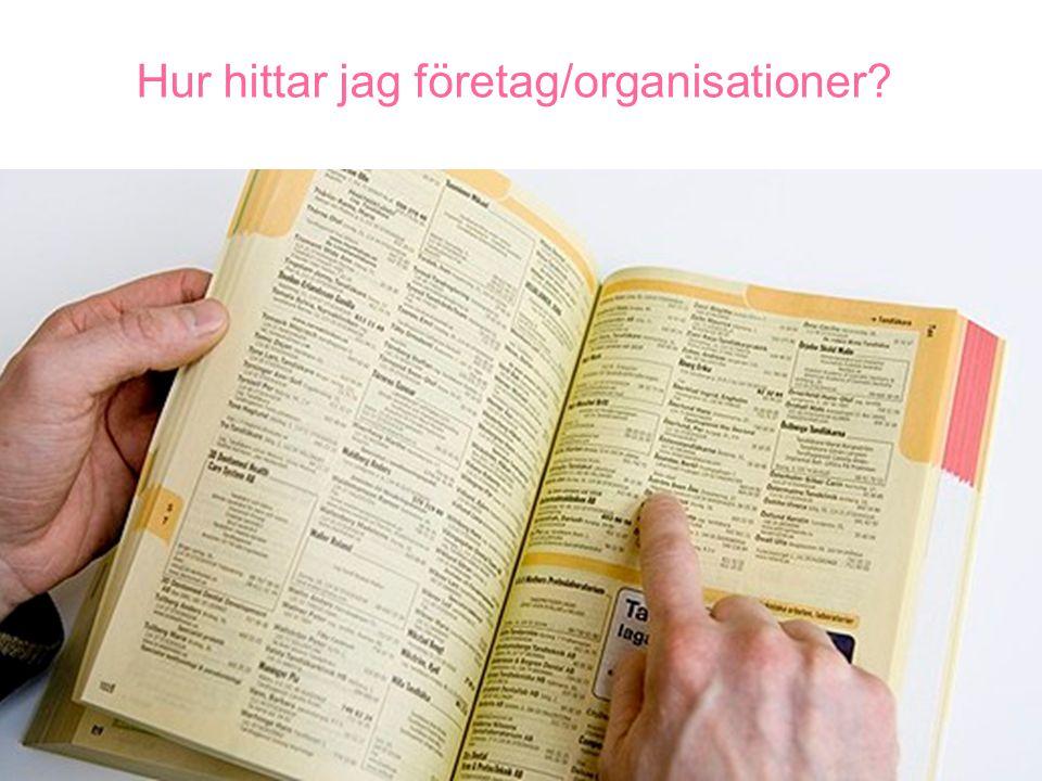 Hur hittar jag företag/organisationer?