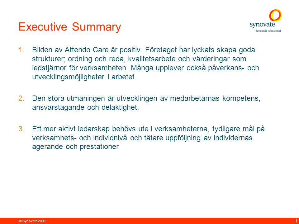 © Synovate 2008 2 Metod 24 personliga djupintervjuer fördelade på fyra städer/regioner och fyra yrkesgrupper: Totalt 7 hemtjänst, 12 äldreboende, 3 LSS, 2 IOF StockholmGöteborgMalmöVästeråsTotalt Omsorgspersonal4 (1 Htj, 2 LSS, 1 IOF) 2 (1 Äb, 1 LSS) 3 (2 Htj, 1Äb) 2 (1 Htj, 1 Äb) 11 (4 Htj, 3 Äb, 3 LSS, 1 IOF) Sjuksköterskor2 (2 Äb) 1 (1 Äb) 1 (1 Äb) 1 (1 Äb) 5 (5 Äb) Biträdande chefer2 (2 Htj) 01 (1 Äb) 03 (2 Htj, 1 Äb) Chefer2 (1 Htj, 1 IOF) 1 (1 Äb) 1 (1 Äb) 1 (1 Äb) 5 (1 Htj, 3 Äb, 1 IOF) Totalt1046424
