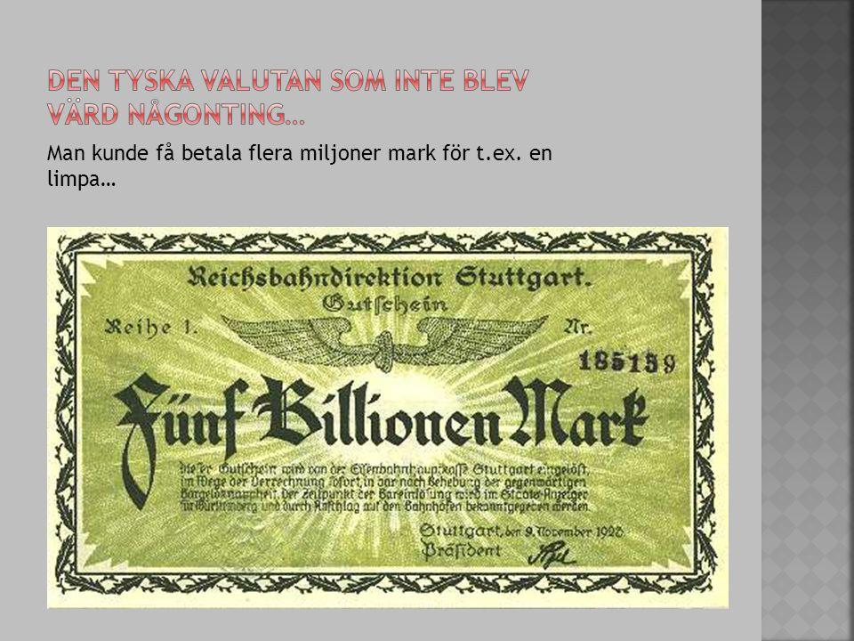 Man kunde få betala flera miljoner mark för t.ex. en limpa…