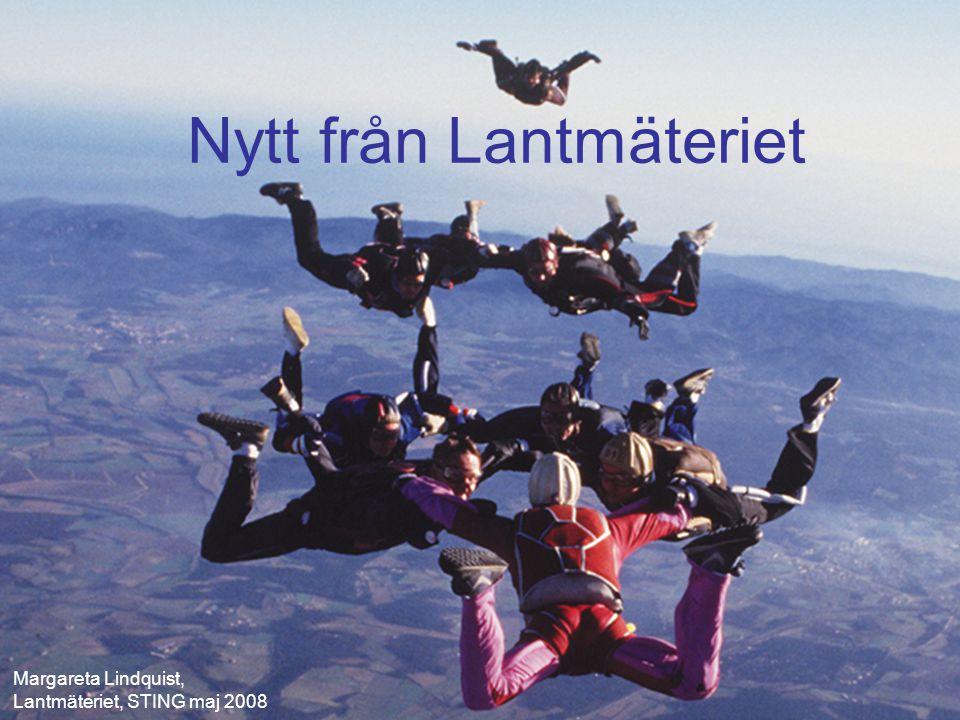 1 Förstasida manifestet Nytt från Lantmäteriet Margareta Lindquist, Lantmäteriet, STING maj 2008
