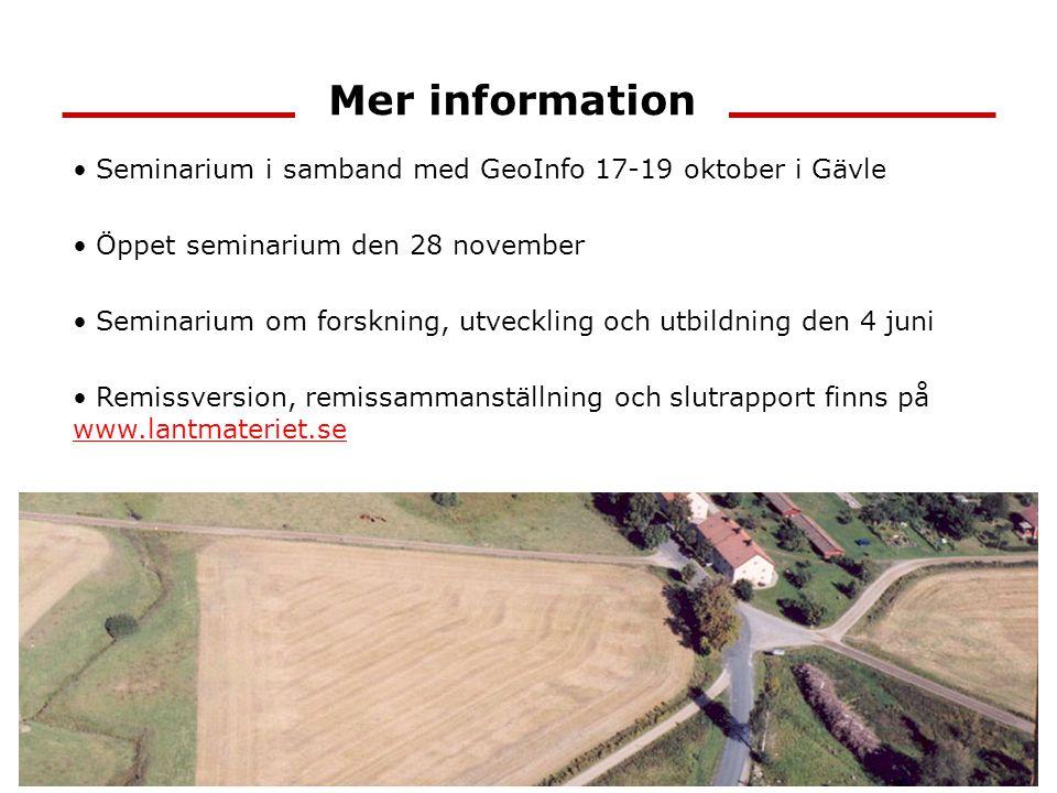 Mer information Seminarium i samband med GeoInfo 17-19 oktober i Gävle Öppet seminarium den 28 november Seminarium om forskning, utveckling och utbild