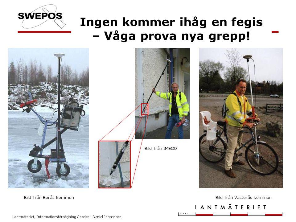 Lantmäteriet, Informationsförsörjning Geodesi, Daniel Johansson Framtiden