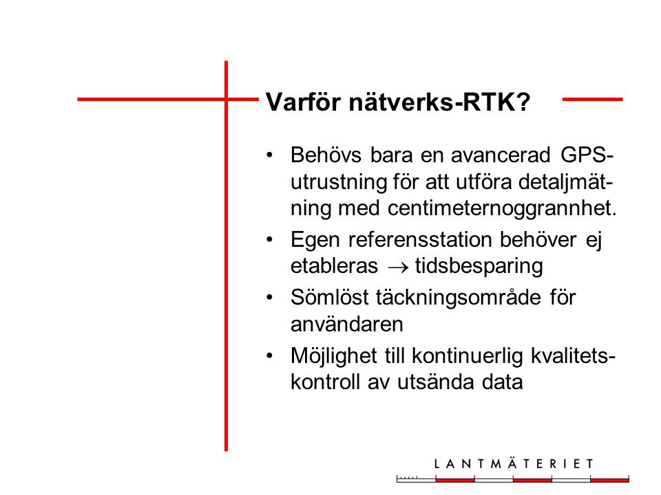 Varför nätverks-RTK.