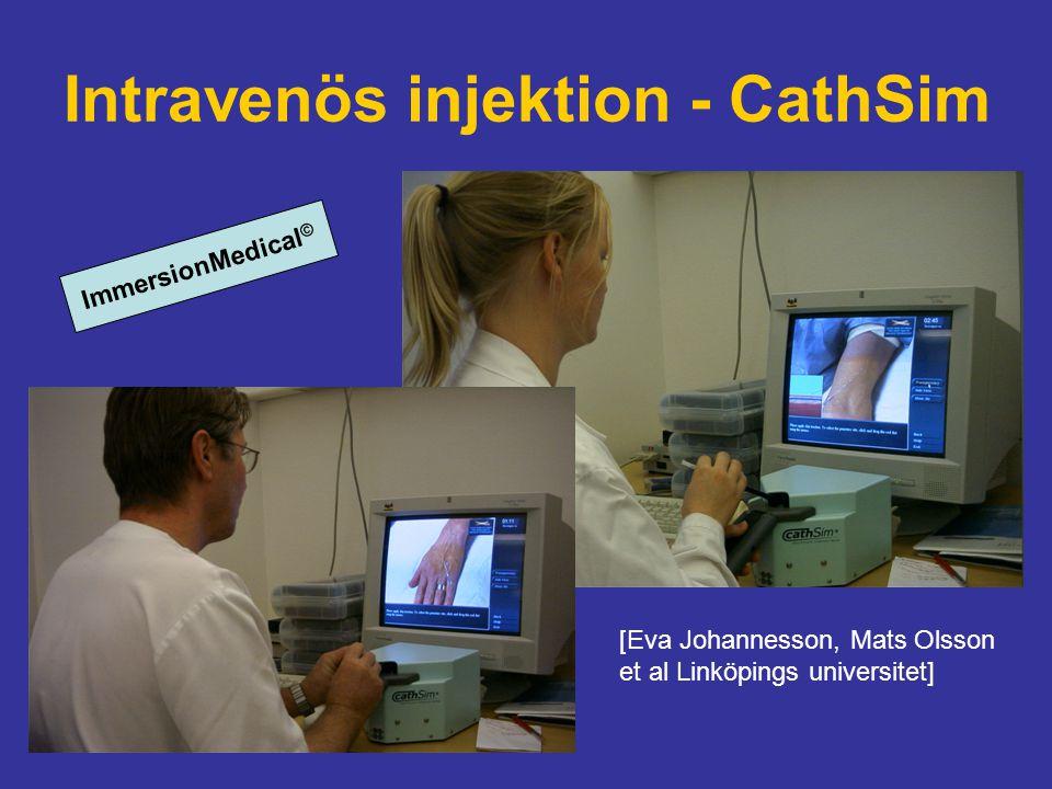 Intravenös injektion - CathSim [Eva Johannesson, Mats Olsson et al Linköpings universitet] ImmersionMedical ©