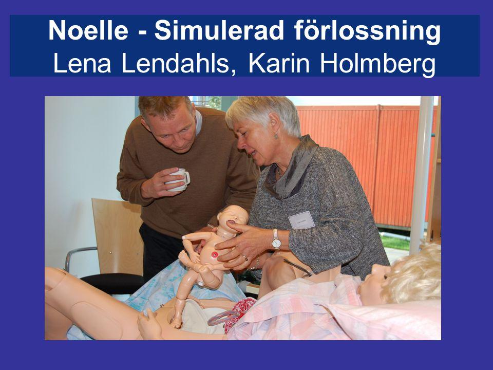 Noelle - Simulerad förlossning Lena Lendahls, Karin Holmberg