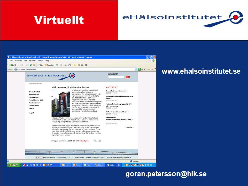 Styrgrupp Virtuellt www.ehalsoinstitutet.se goran.petersson@hik.se