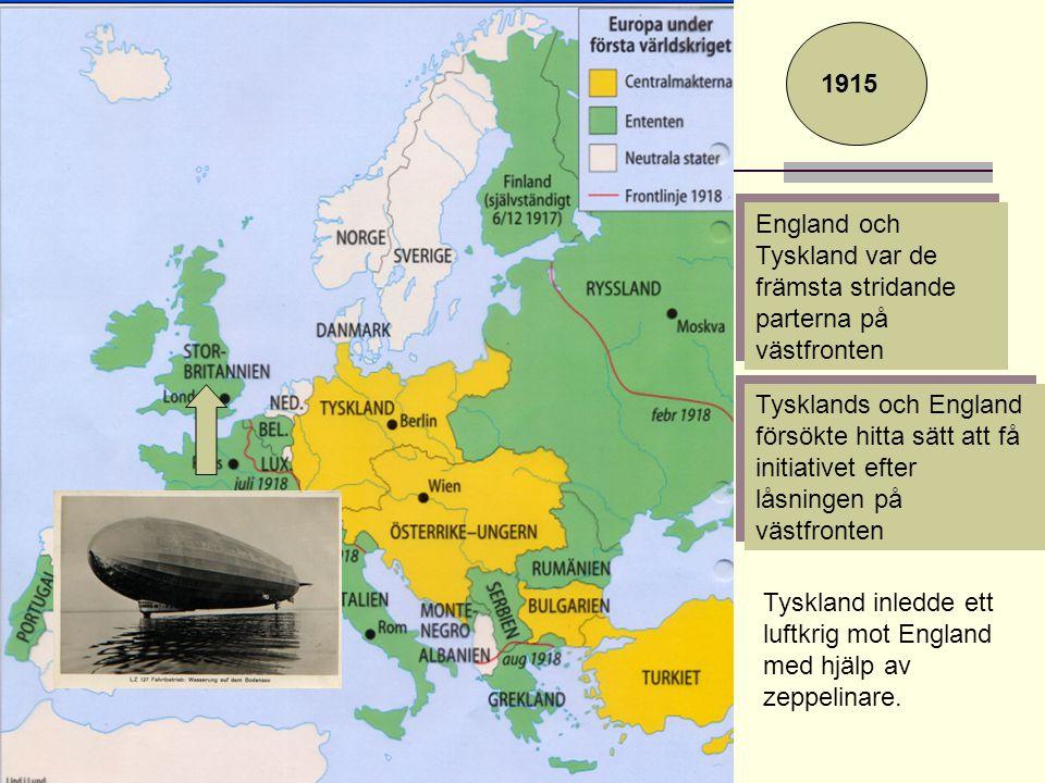 England och Tyskland var de främsta stridande parterna på västfronten Tysklands och England försökte hitta sätt att få initiativet efter låsningen på