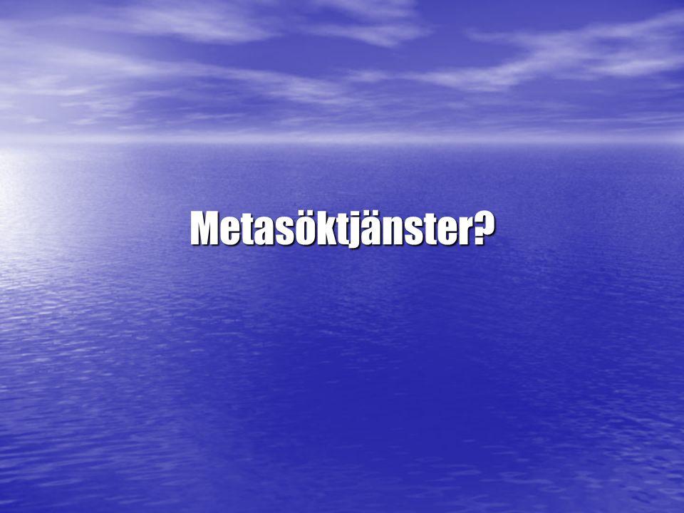 Metasöktjänster?