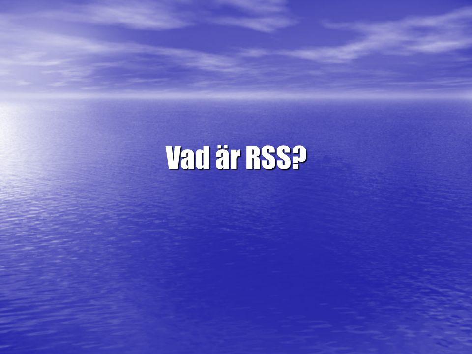 Vad är RSS?