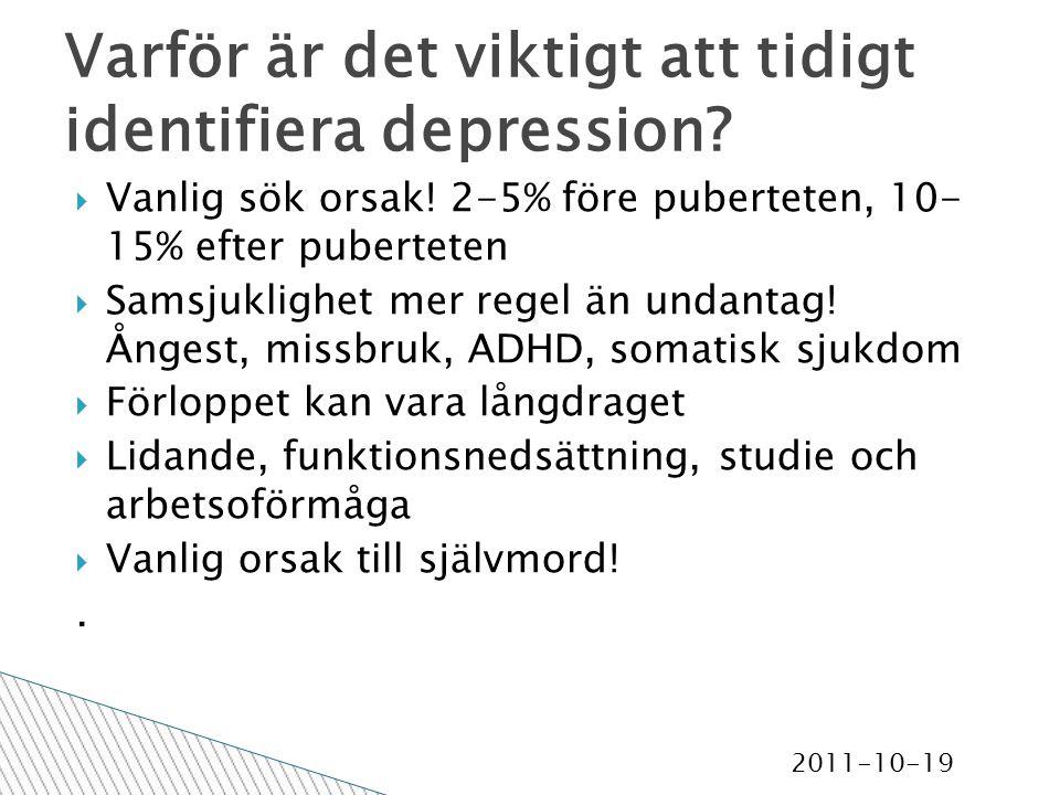 2011-10-19 Varför är det viktigt att tidigt identifiera depression.