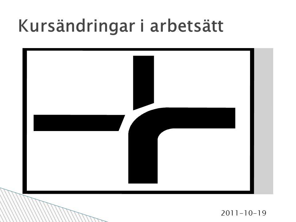 2011-10-19 Kursändringar i arbetsätt