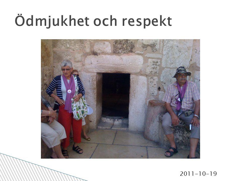2011-10-19 Ödmjukhet och respekt