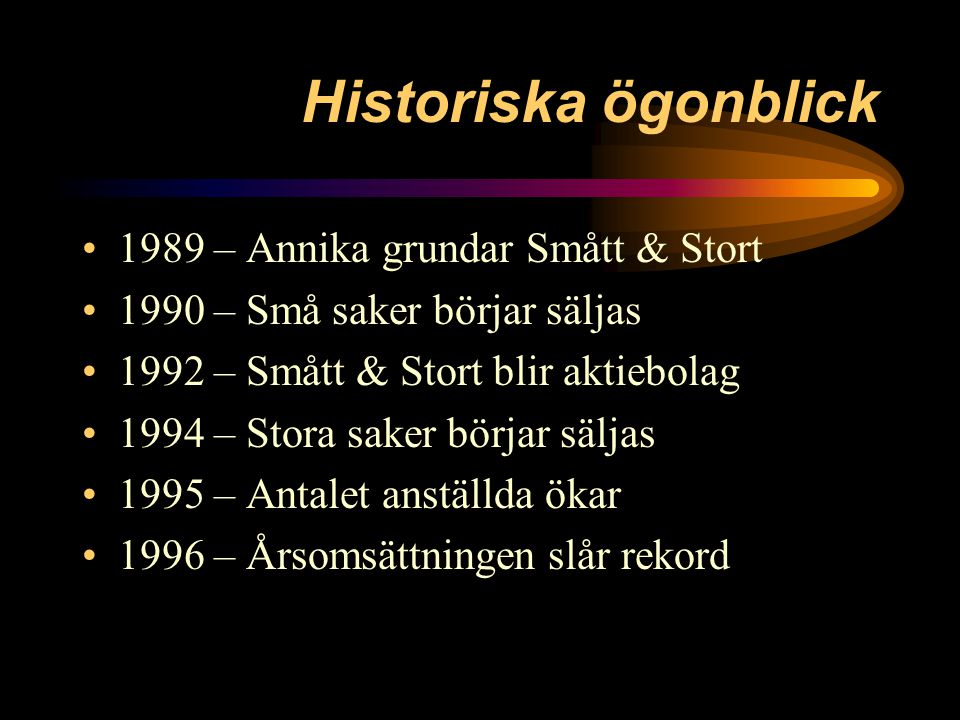 Smått & Stort AB en kort presentation