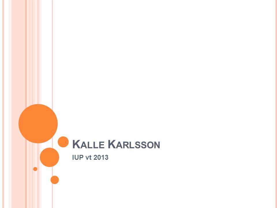 K ALLE K ARLSSON IUP vt 2013