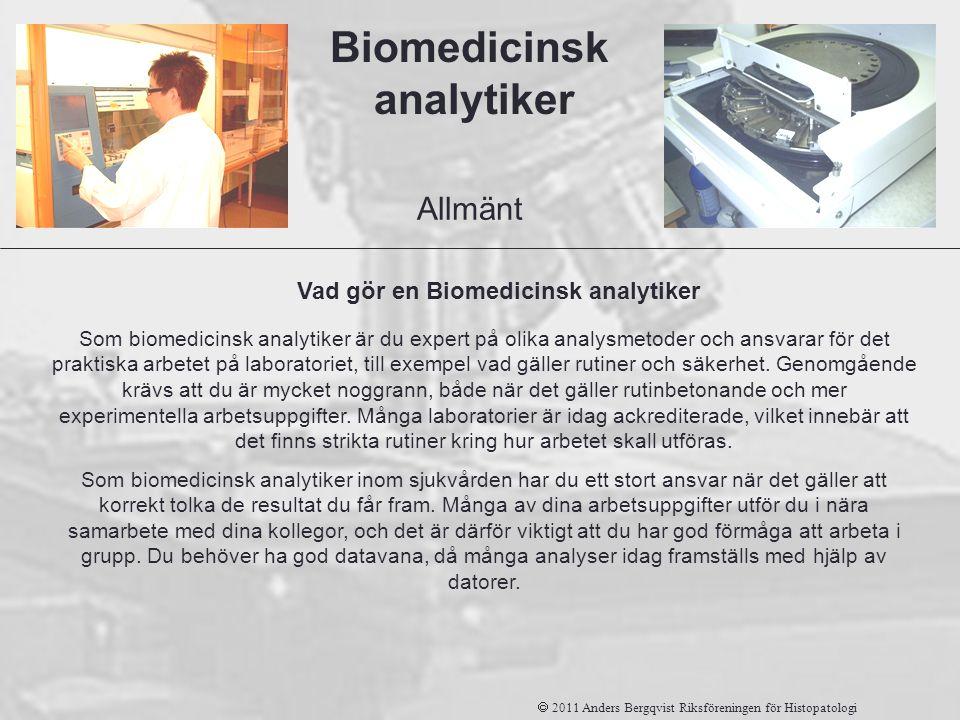 Som biomedicinsk analytiker är du expert på olika analysmetoder och ansvarar för det praktiska arbetet på laboratoriet, till exempel vad gäller rutine