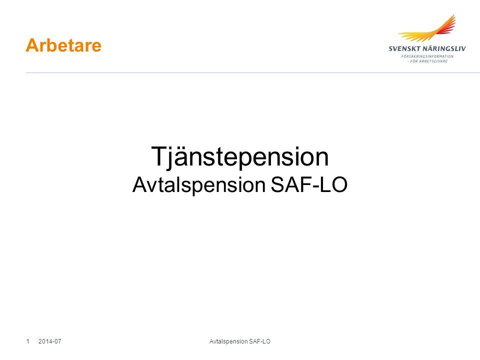 Från 25 års månaden Gäller oavsett anställningsform Premie per år Premiebefrielseförsäkring Individuellt val av förvaltare Flexibelt pensionsuttag Flytträtt Fora administrerar 2014-07 Avtalspension SAF-LO 2