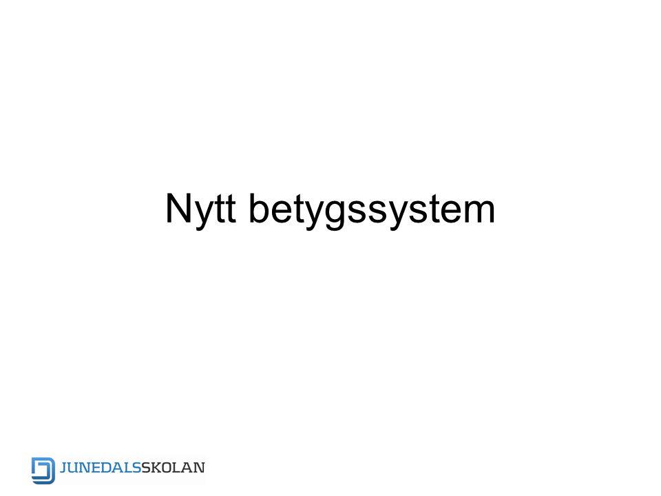 Nytt betygssystem