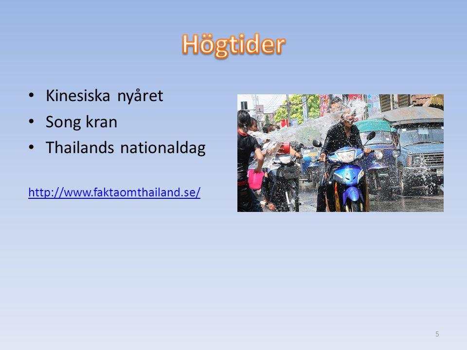 Kinesiska nyåret Song kran Thailands nationaldag http://www.faktaomthailand.se/ 5