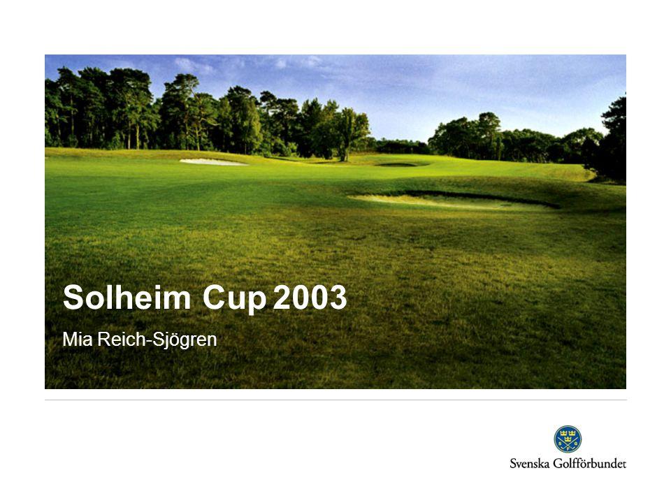 Solheim Cup 2003 Mia Reich-Sjögren